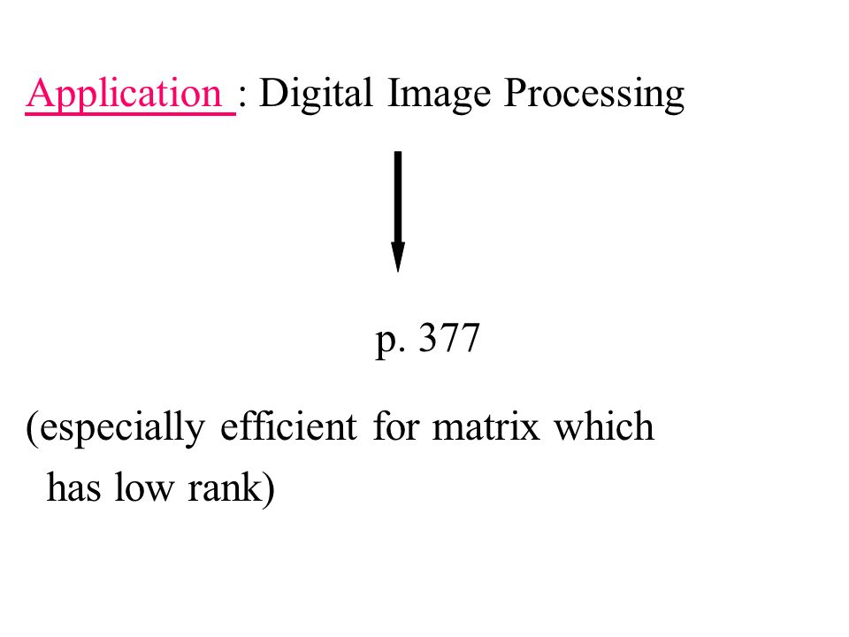 Application : Digital Image Processing