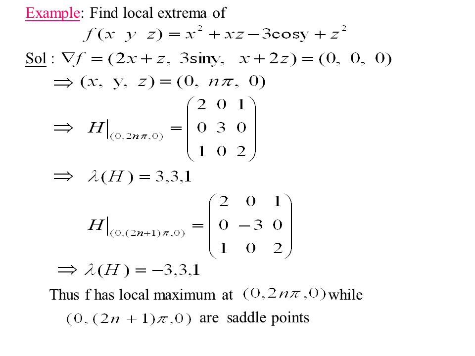 Example: Find local extrema of