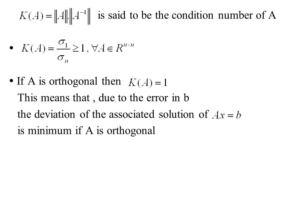is said to be the condition number of A