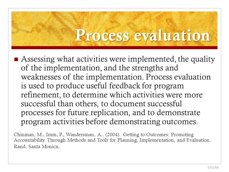 Process evaluation
