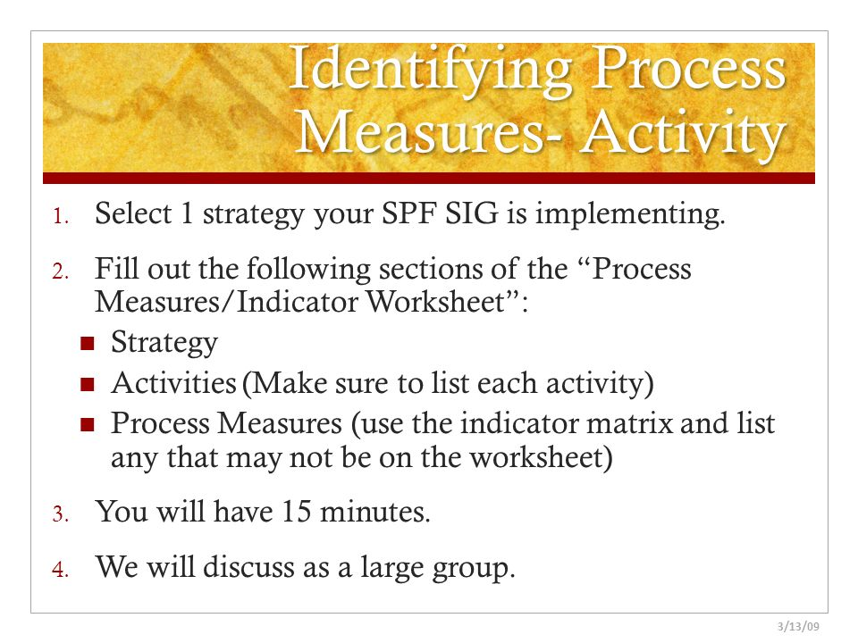 Identifying Process Measures- Activity