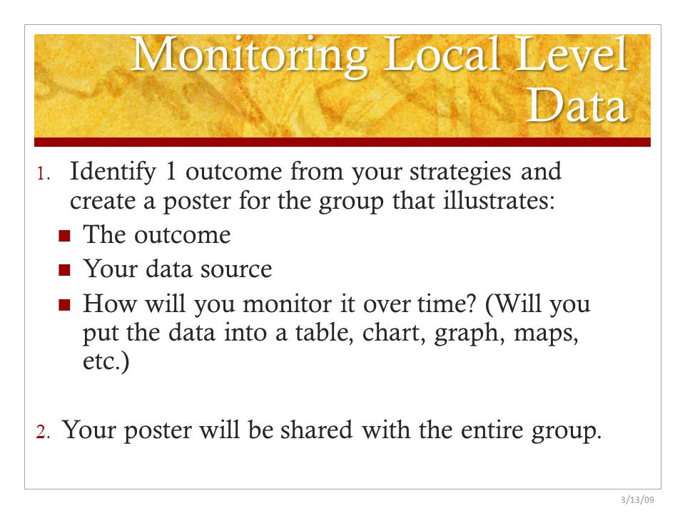 Monitoring Local Level Data
