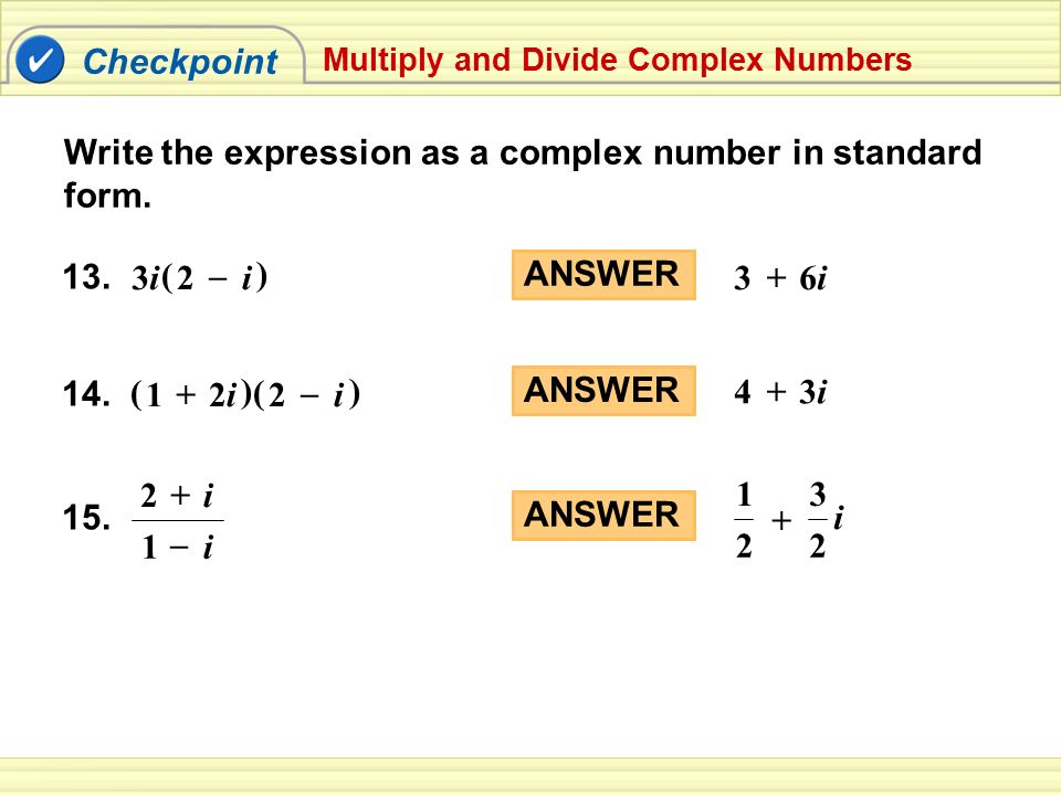 Write the expression as a complex number in standard form.