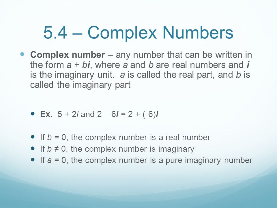 5.4 – Complex Numbers