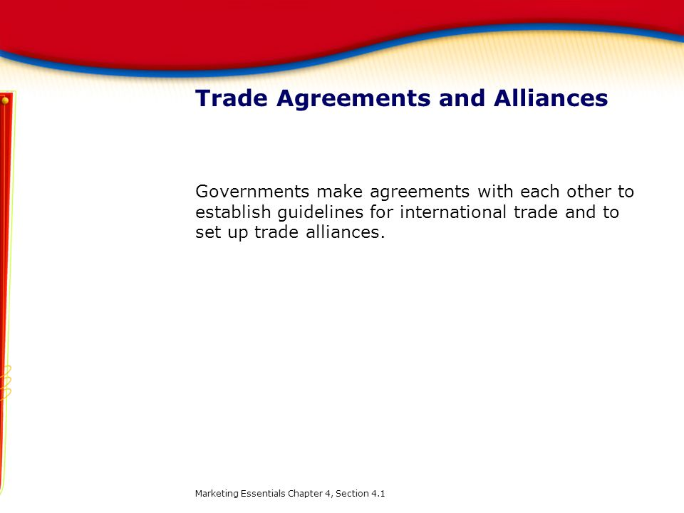 Trade Agreements and Alliances