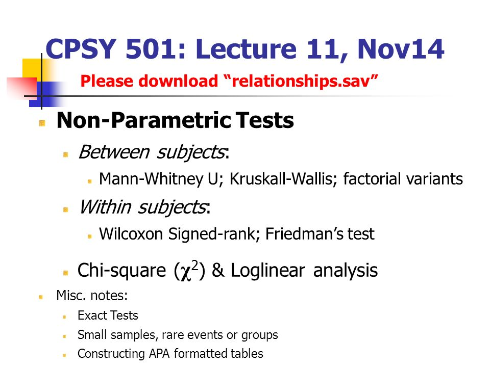 Cpsy 501 lecture 11 nov14 non parametric tests between subjects cpsy 501 lecture 11 nov14 non parametric tests between subjects watchthetrailerfo