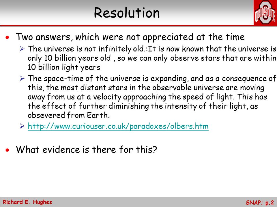 Olbers Paradox Why is the sky dark? Possible answers: - ppt