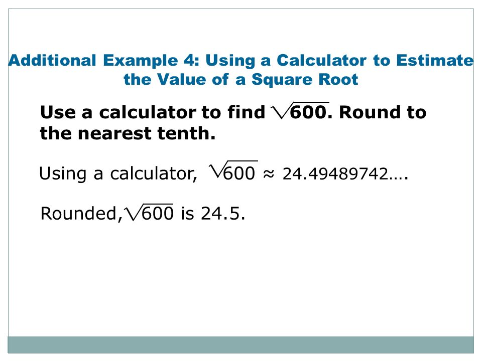 Use a calculator to find 600. Round to the nearest tenth.