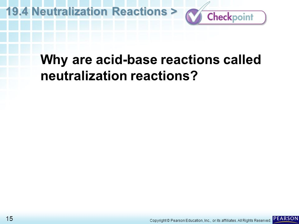 Why are acid-base reactions called neutralization reactions