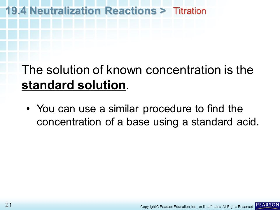The solution of known concentration is the standard solution.