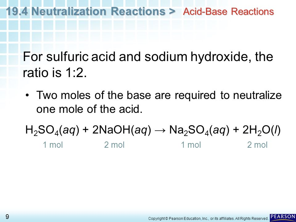 For sulfuric acid and sodium hydroxide, the ratio is 1:2.