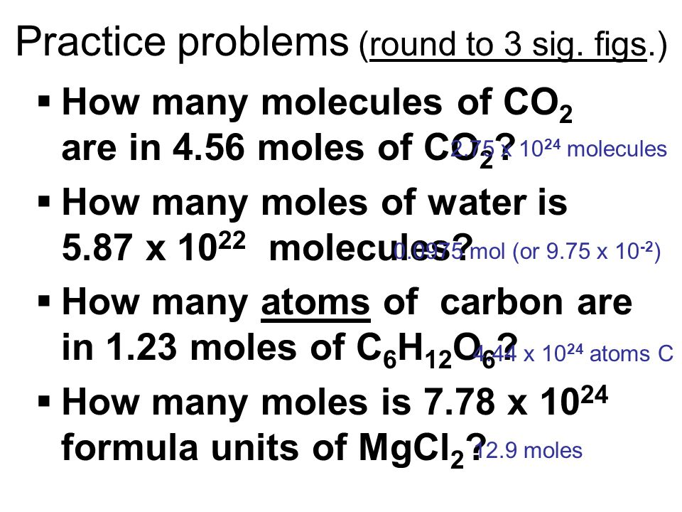 Practice problems (round to 3 sig. figs.)