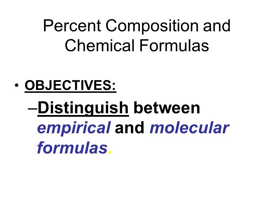 Percent Composition and Chemical Formulas