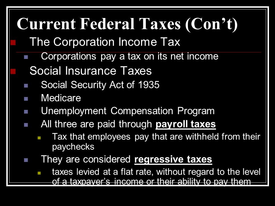 Current Federal Taxes (Con't)