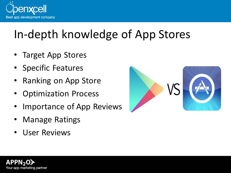 In-depth knowledge of App Stores