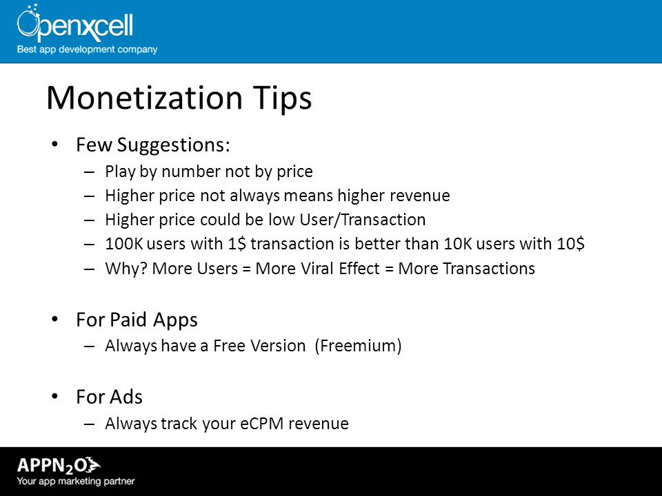 Monetization Tips Few Suggestions: For Paid Apps For Ads
