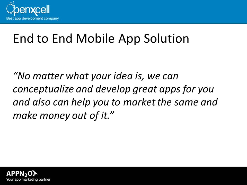 End to End Mobile App Solution