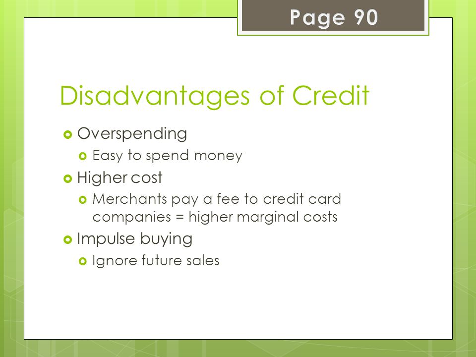 Disadvantages of Credit
