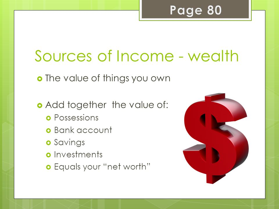 Sources of Income - wealth