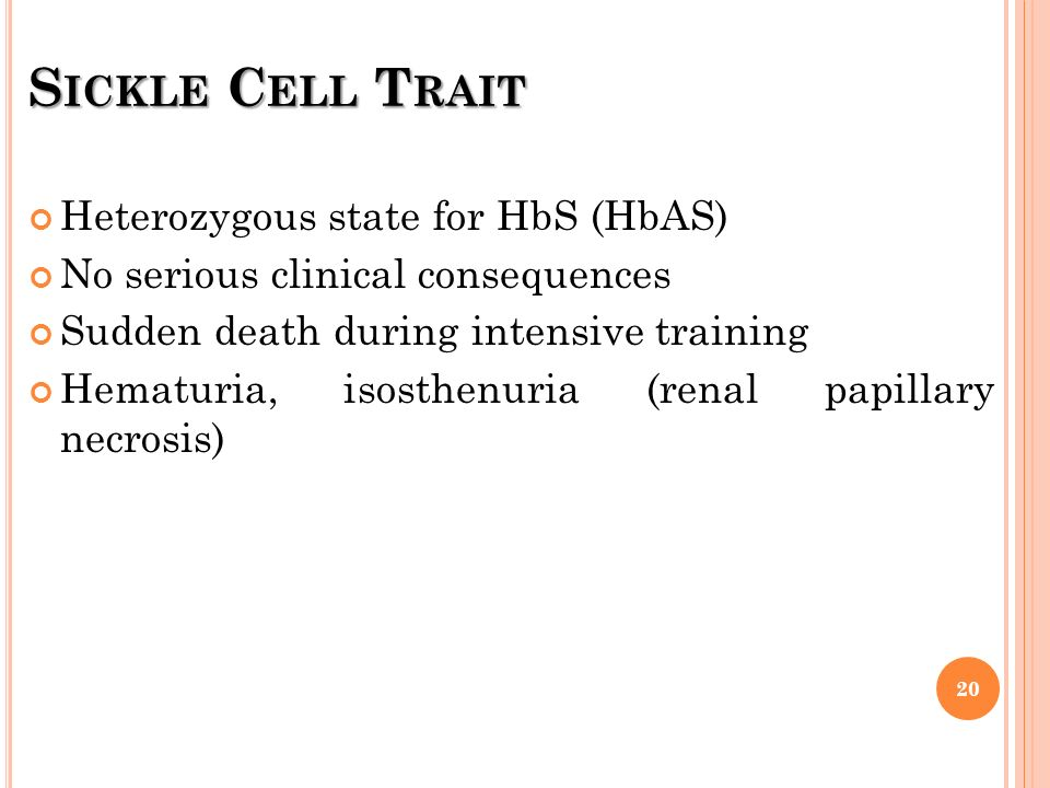 Sickle Cell Trait Heterozygous state for HbS (HbAS)