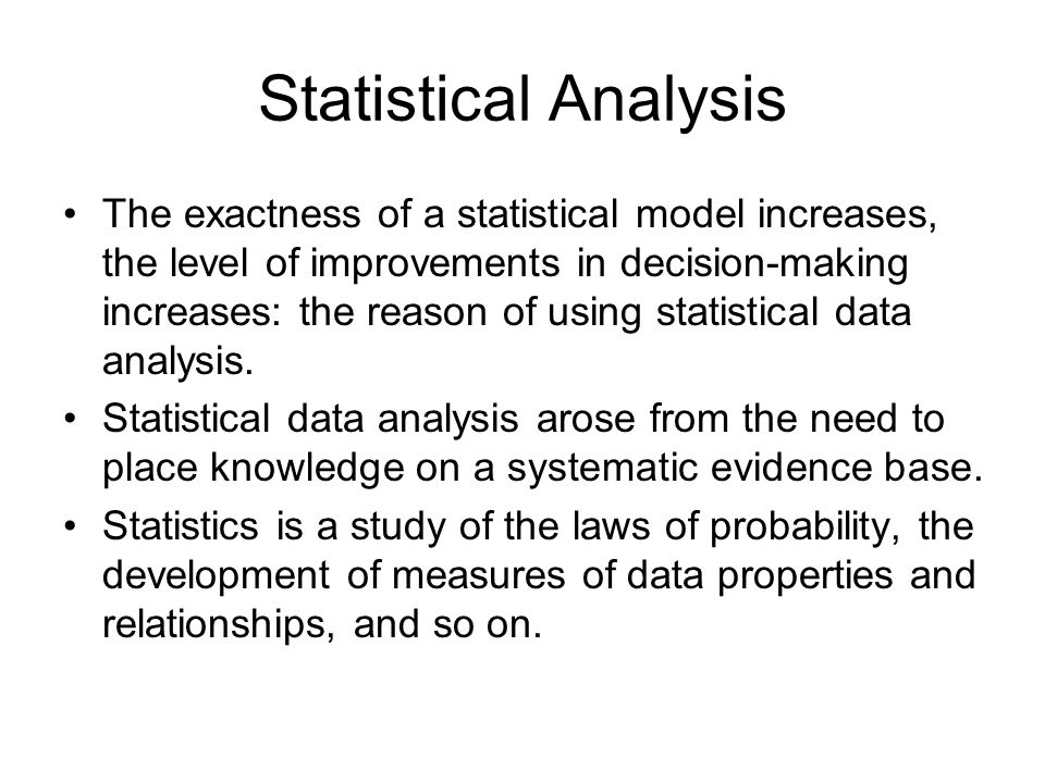 statistical analysis paper essay Statistical manipulation is well suited to quantitative data, as numbers are needed as the unit of analysis we can also say that statistical results are more reliable with large amounts of data and the leads to quantitative research being well suited to large-scale projects (denscombe, 1998).