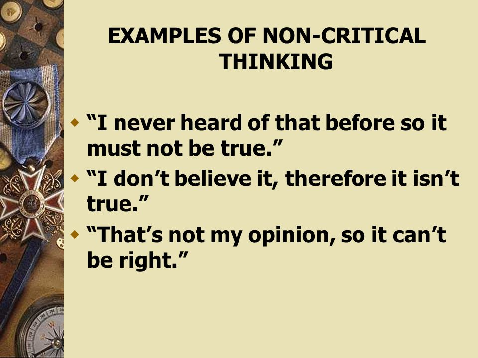 what is an example of critical thinking