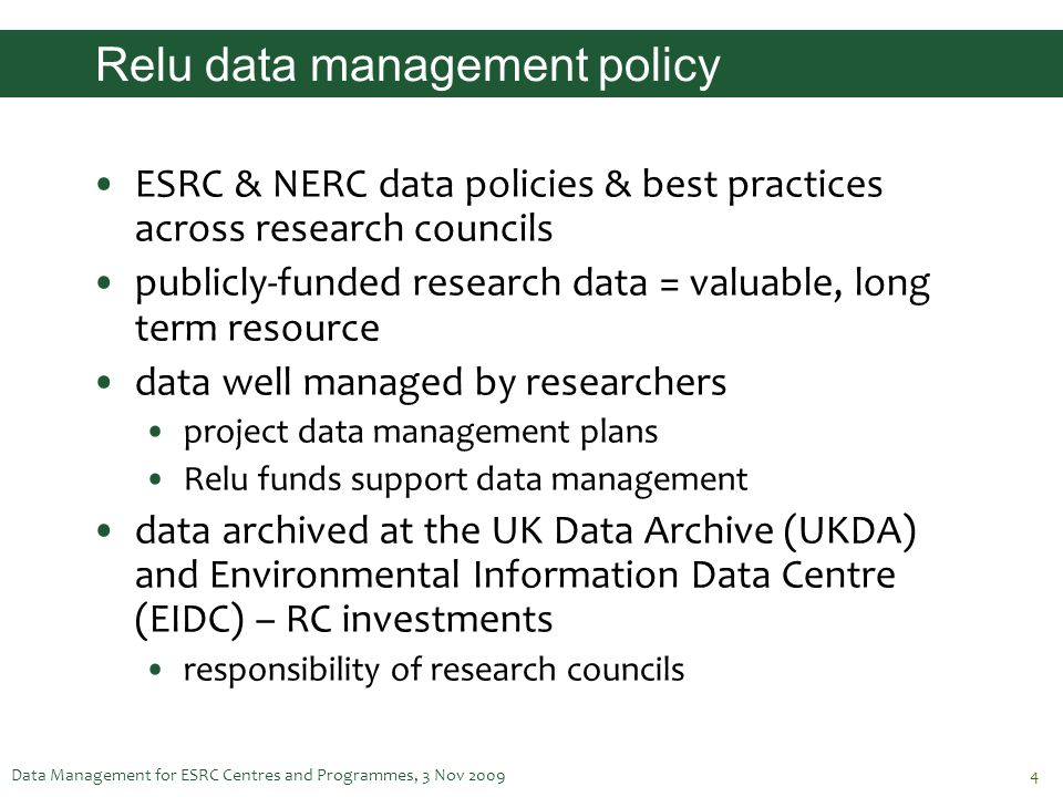 Relu data management policy