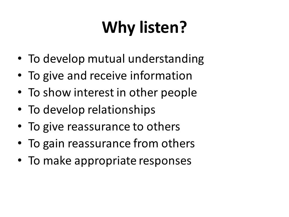 Why listen To develop mutual understanding