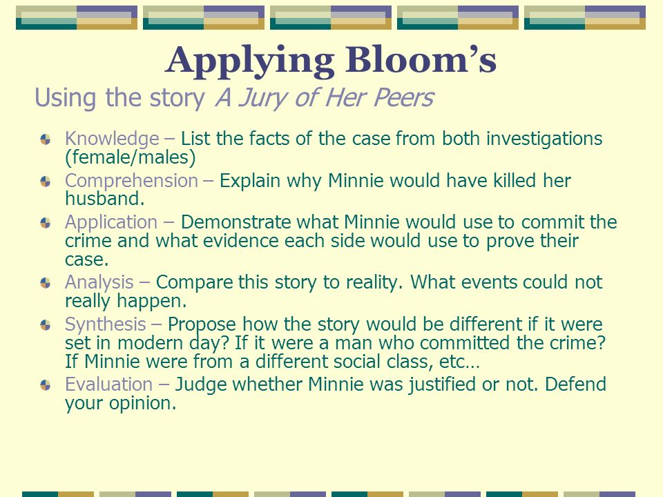 Applying Bloom's Using the story A Jury of Her Peers