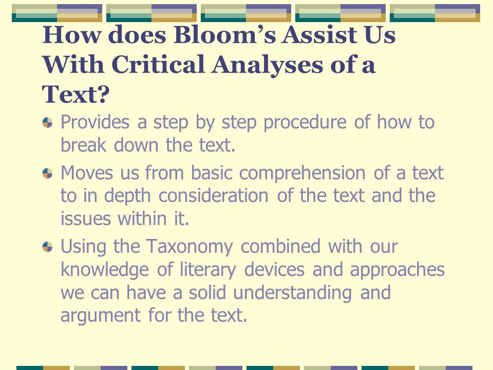How does Bloom's Assist Us With Critical Analyses of a Text