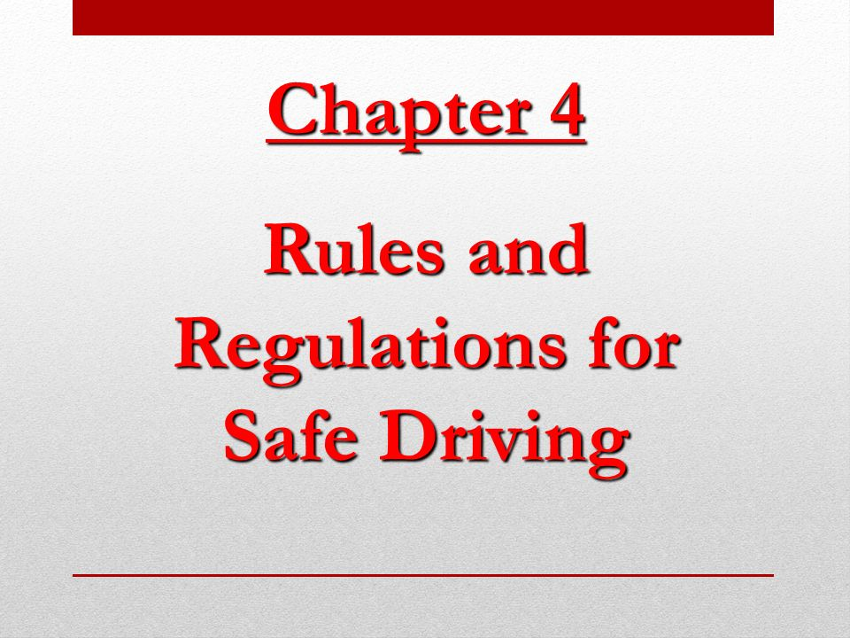 Rules and Regulations for Safe Driving