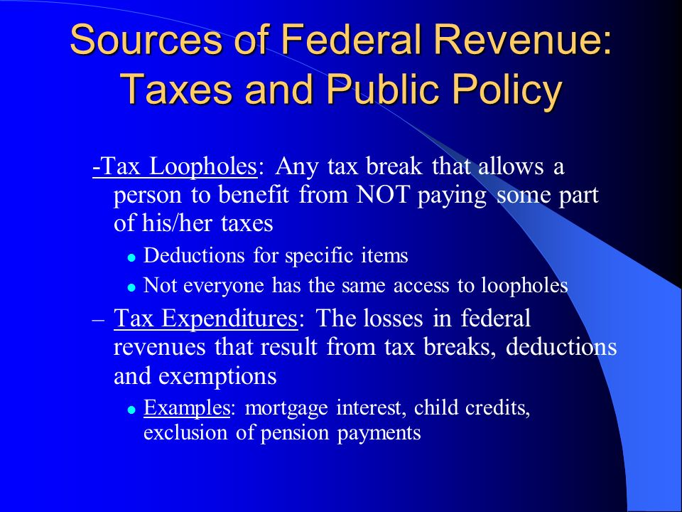 Sources of Federal Revenue: Taxes and Public Policy