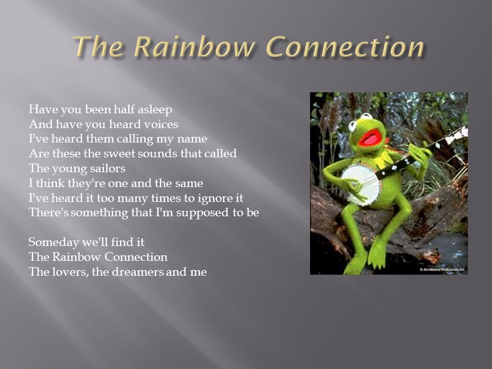Lyric rainbow connection lyrics : If a composer could say what he had to say in words he would not ...
