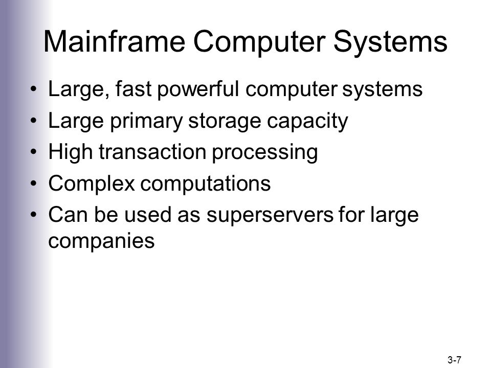 7 Mainframe Computer Systems