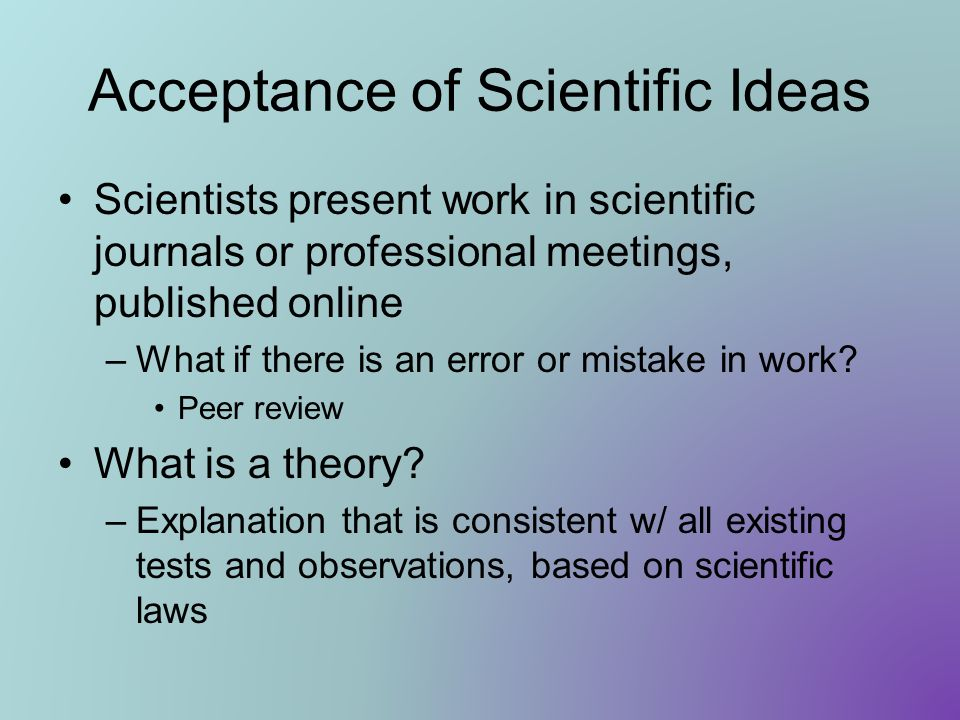 Acceptance of Scientific Ideas