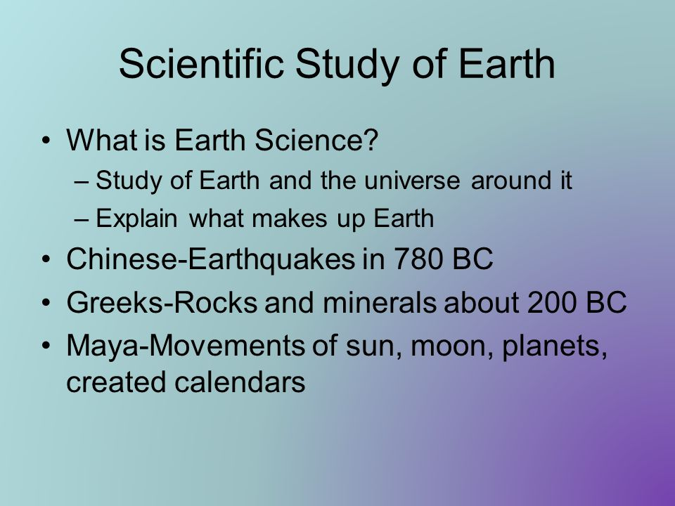 Scientific Study of Earth