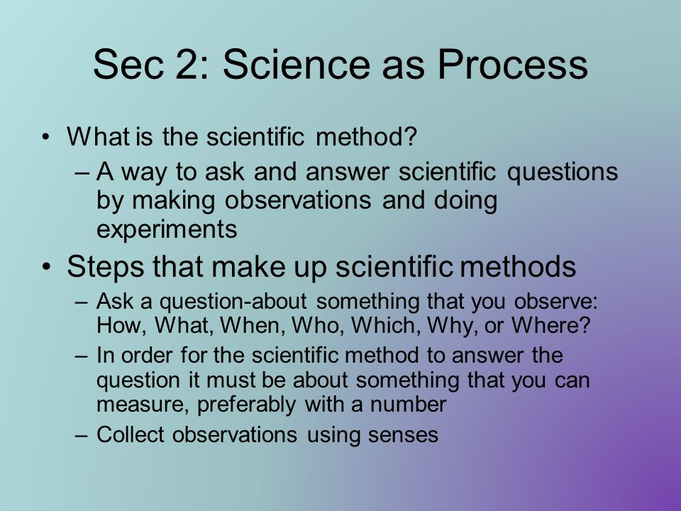 Sec 2: Science as Process