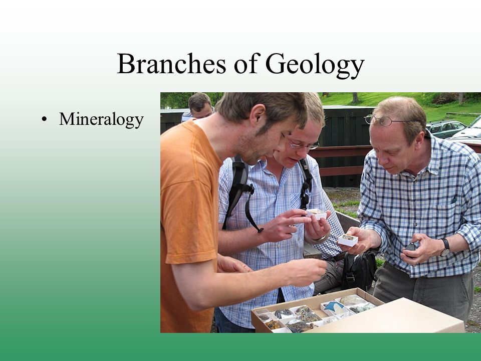 Branches of Geology Mineralogy