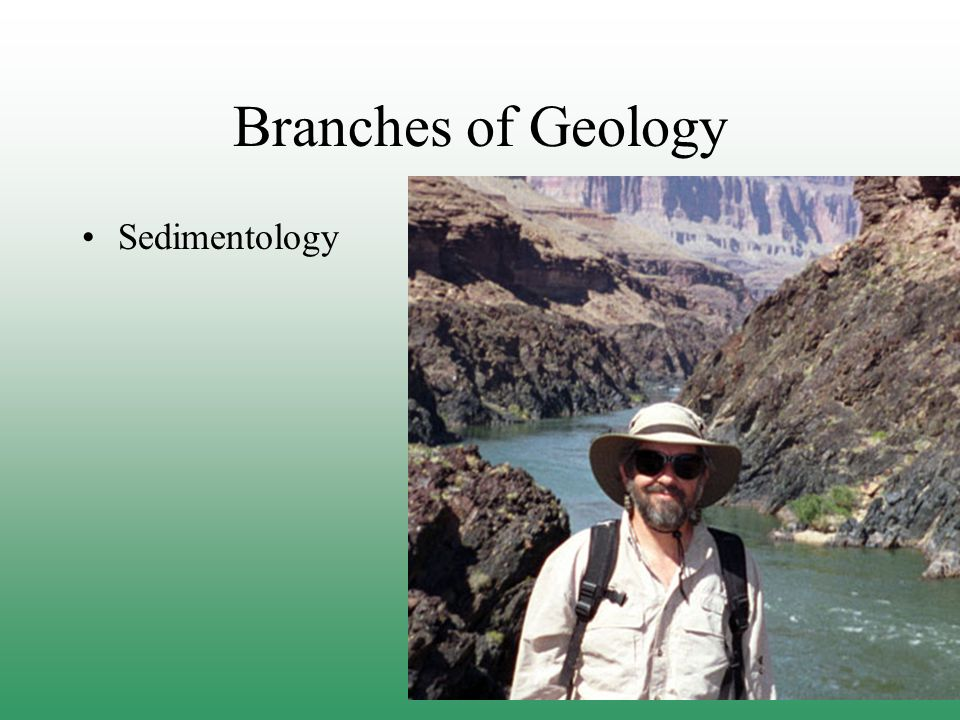 Branches of Geology Sedimentology