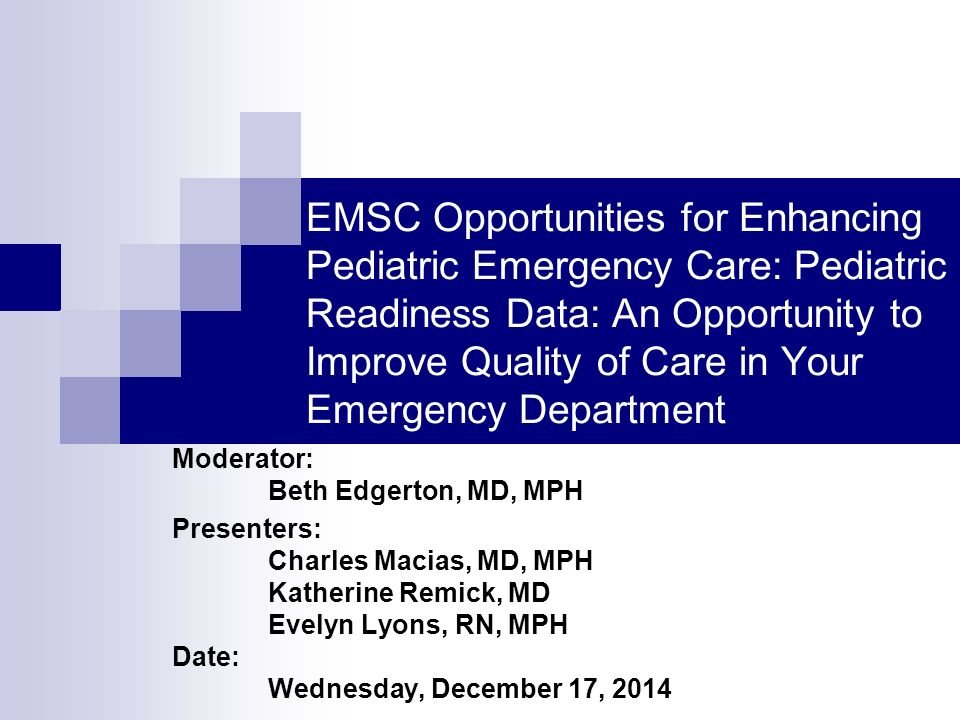 EMSC Opportunities for Enhancing Pediatric Emergency Care