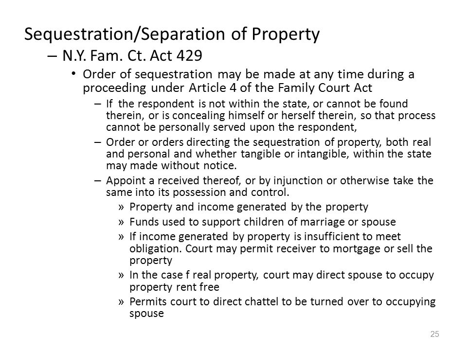 Sequestration/Separation of Property
