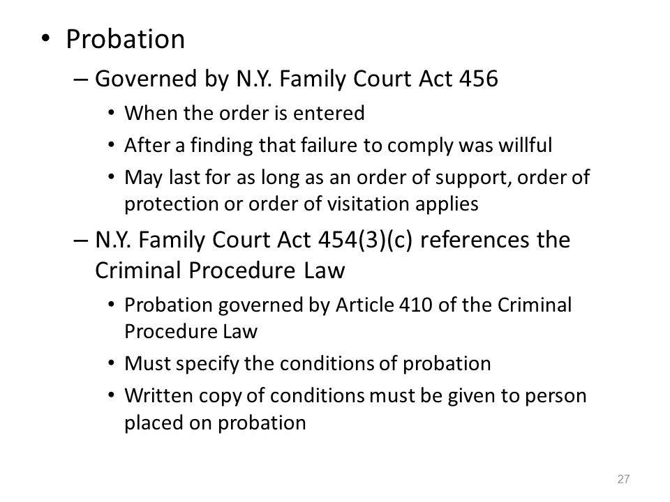 Probation Governed by N.Y. Family Court Act 456
