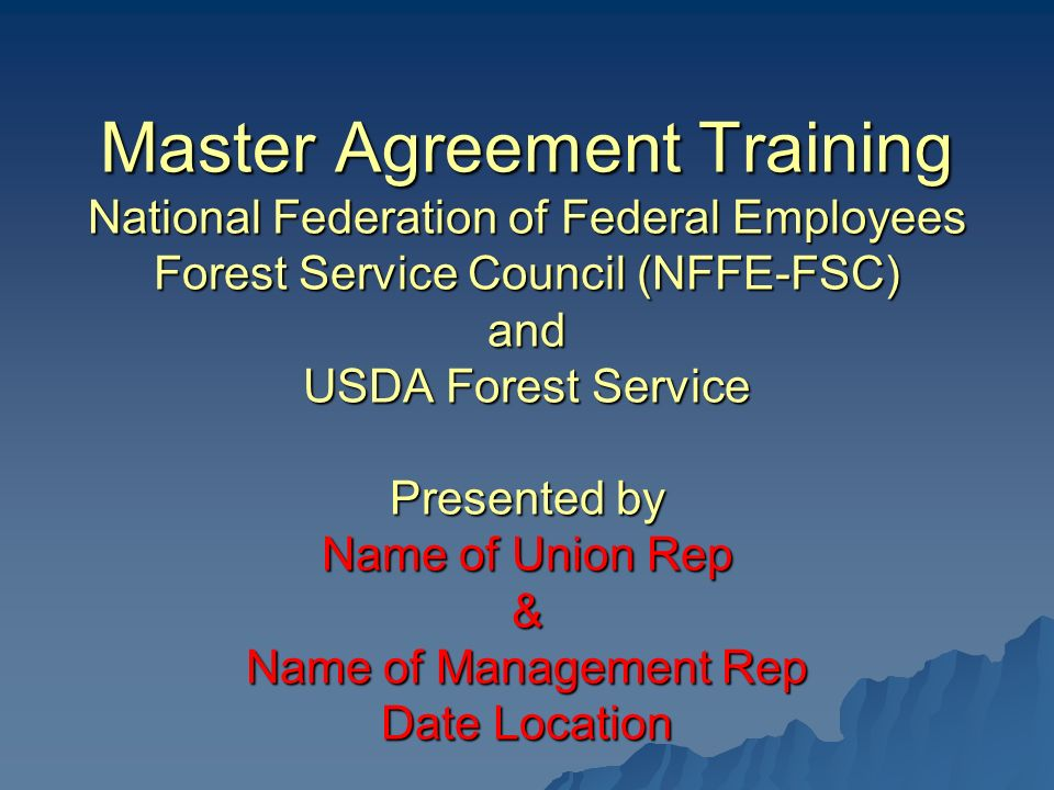 Master Agreement Training National Federation Of Federal Employees