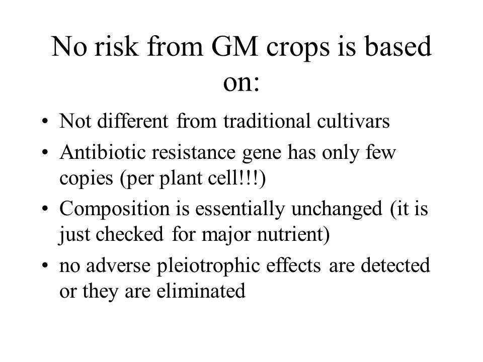 No risk from GM crops is based on:
