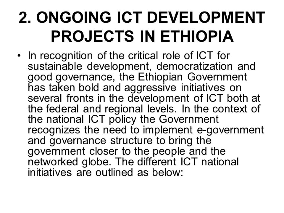 2. ONGOING ICT DEVELOPMENT PROJECTS IN ETHIOPIA