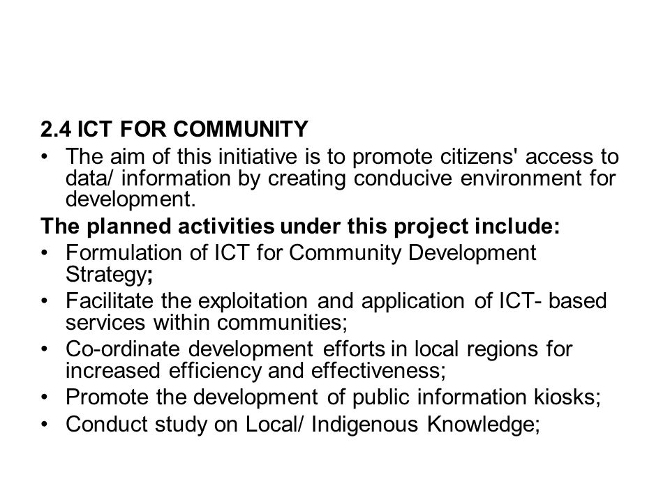 2.4 ICT FOR COMMUNITY