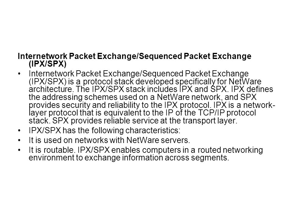 Internetwork Packet Exchange/Sequenced Packet Exchange (IPX/SPX)