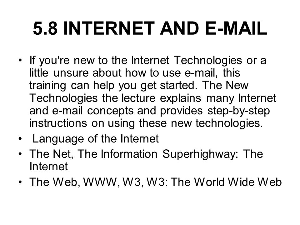 5.8 INTERNET AND E-MAIL