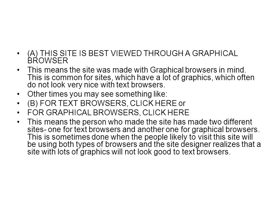(A) THIS SITE IS BEST VIEWED THROUGH A GRAPHICAL BROWSER