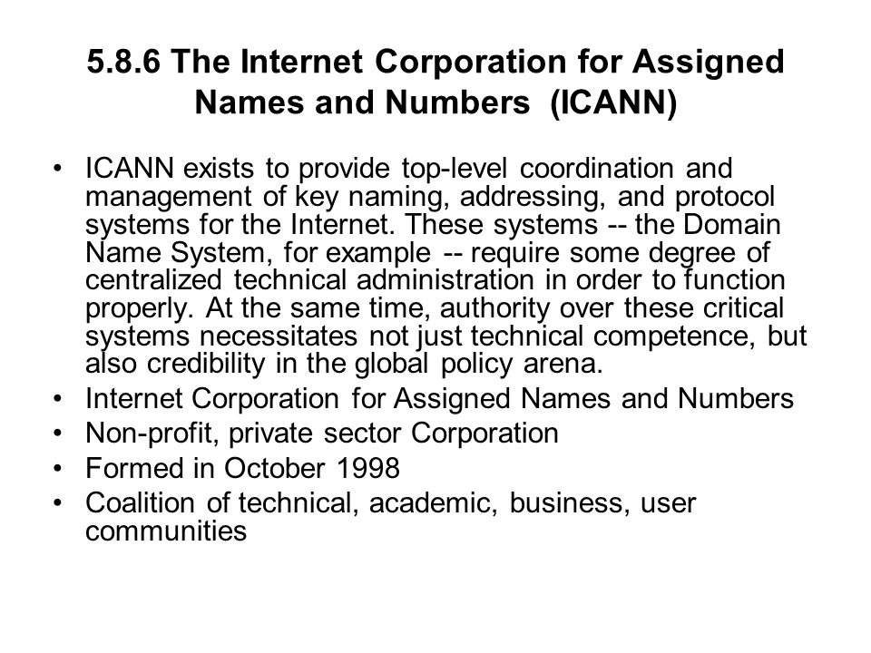 5.8.6 The Internet Corporation for Assigned Names and Numbers (ICANN)